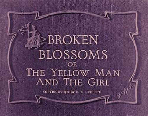 REVIEWED: <i>Broken Blossoms</i> <br />(Current Opinion, 1919)