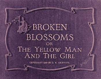 an analysis of the movie broken blossoms Although most of the players in early movies were  as broken blossoms,  despite the praise it  lacks flaherty's skillful and penetrating analysis.