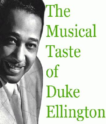 Duke Ellington musical taste