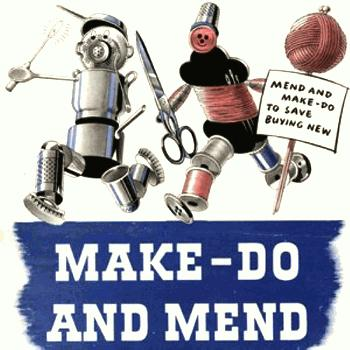 MEND AND MAKE DO