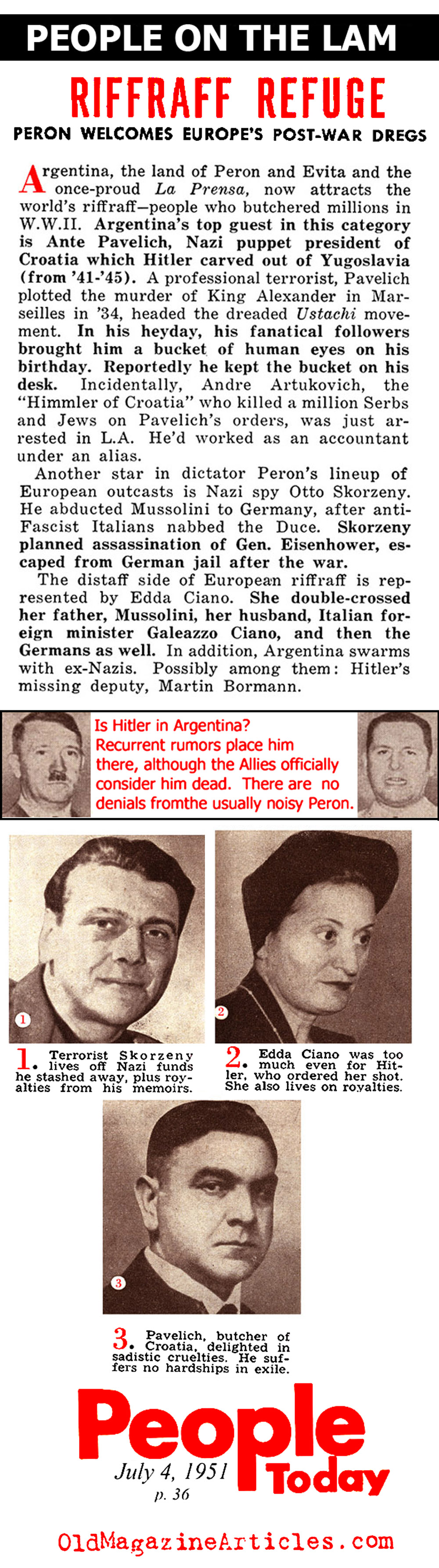 Unrepentant Fascists in Argentina (People Today, 1951)