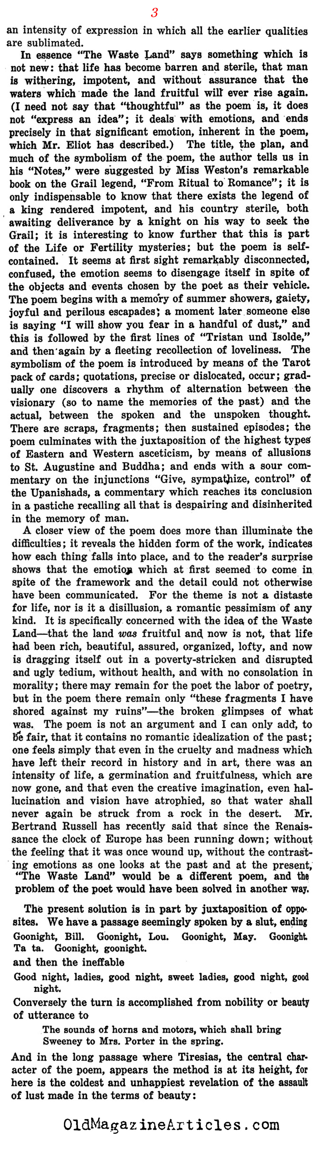 "the waste land analysis Reading the waste land (1922): introductory notes ""the romantic englishman, feeling in himself the possibility of being as funny as these people, is purged of unsatisfied desire, transcends himself, and unconsciously lives the myth, seeing life in the light of imagination what is sometimes called 'vulgarity' is therefore one."
