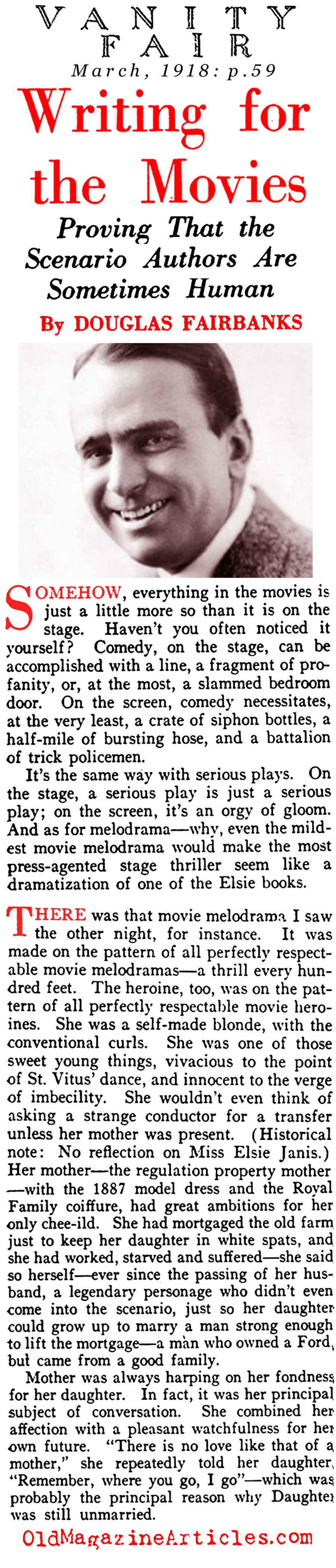 Douglas Fairbanks on the Writers of Silent Movies... (Vanity Fair, 1918)