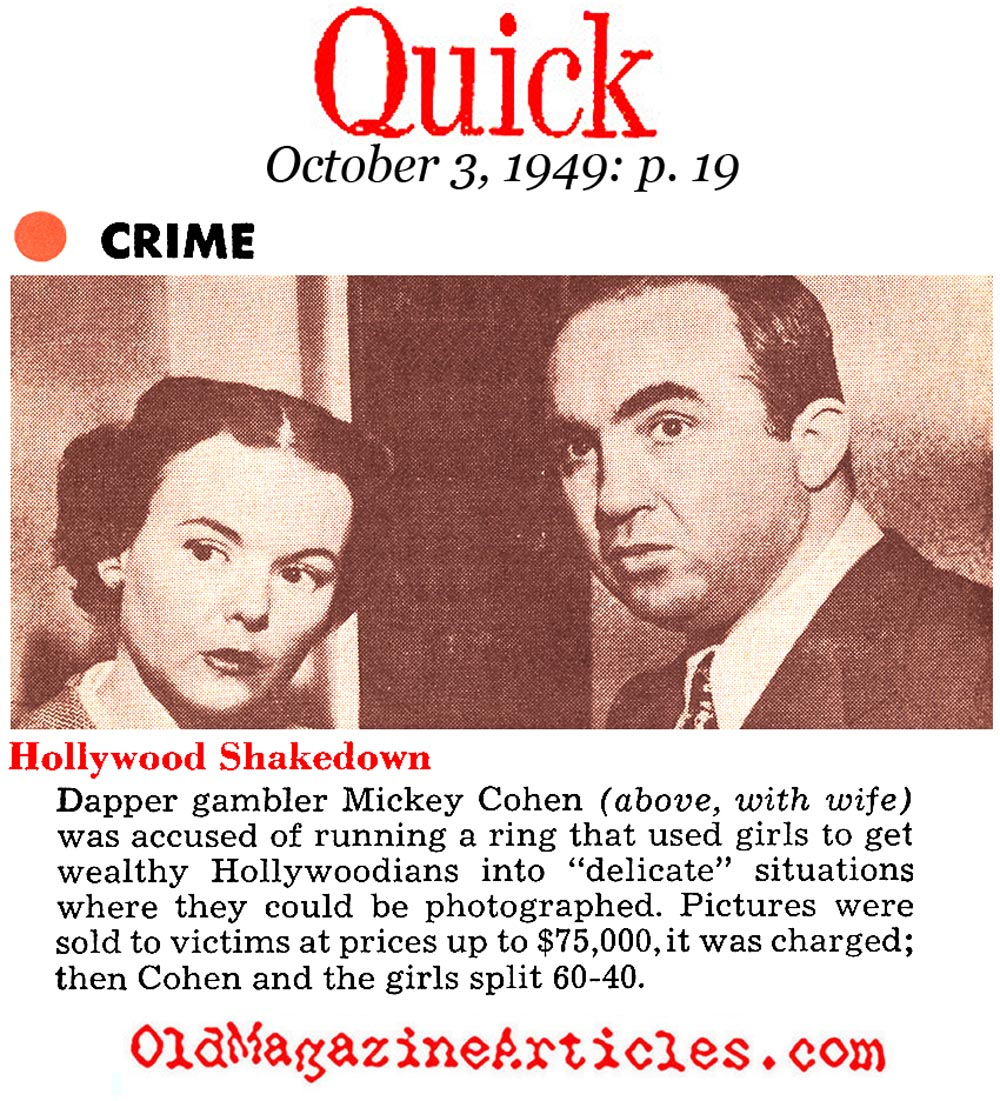 Mickey Cohen in Hollywood (Quick Magazine, 1949)