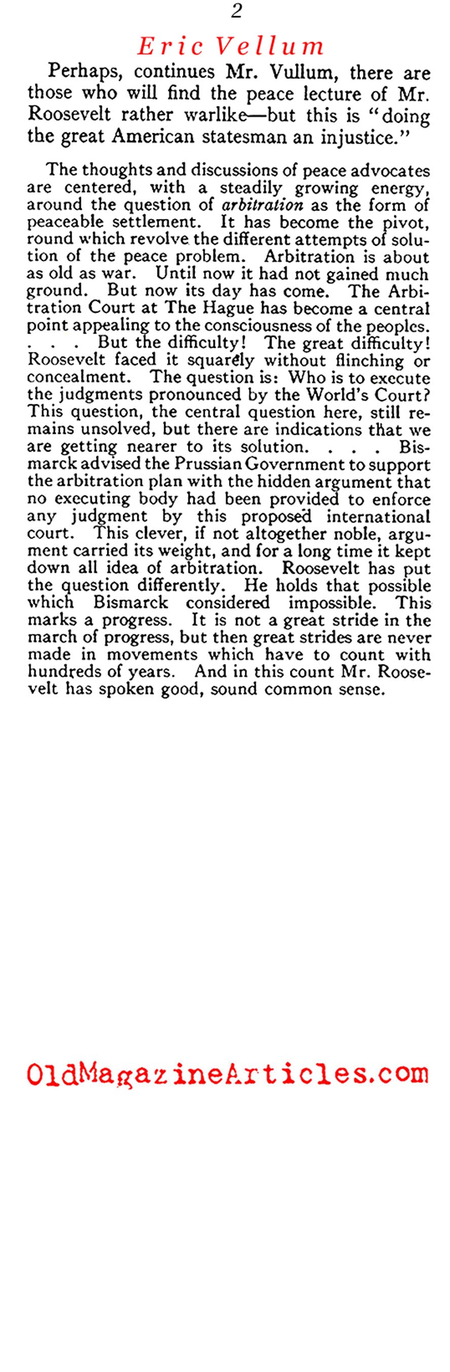 Theodore Roosevelt on the Subject of Disarmament Treaties <BR>(Review of Reviews, 1910)