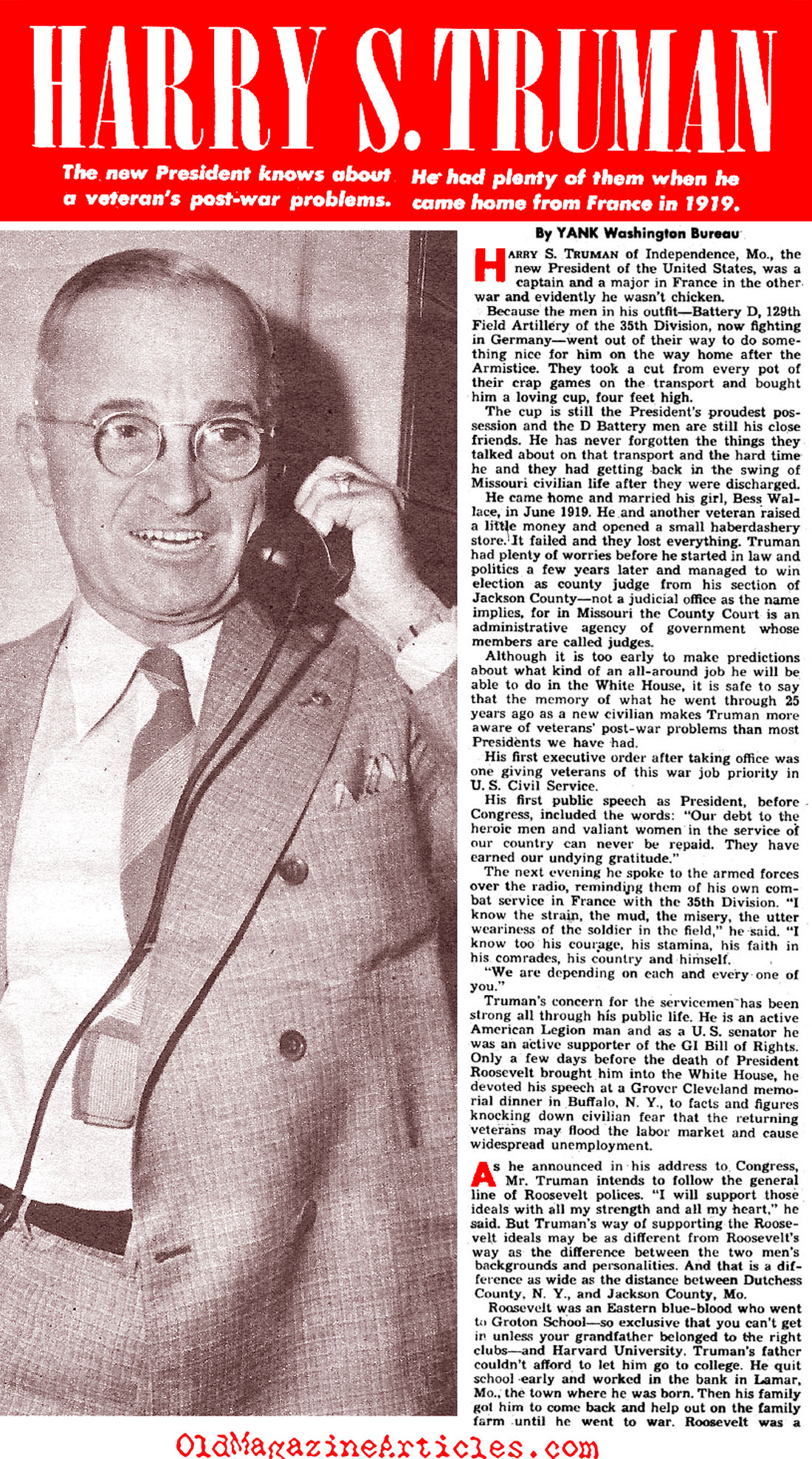 """the early life and times of harry s truman """"in fact,"""" starzmann says, """"the first time i met mr truman, he said, 'you know,  raymond, you remind me of me at that age' it was how i looked,."""