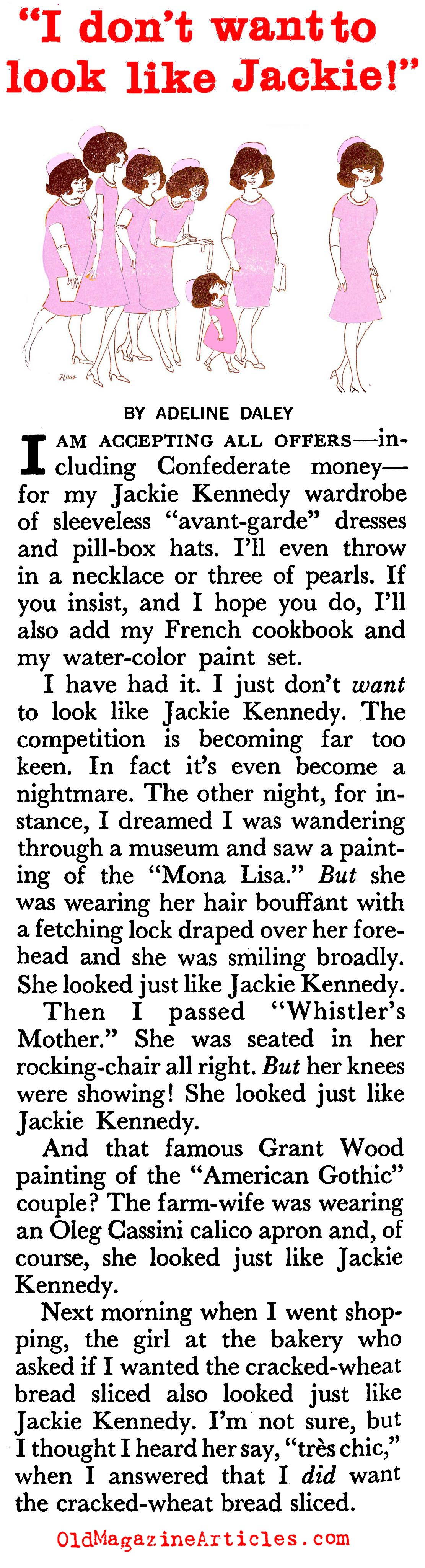 The Woman Who Didn't Want to Dress Like Jackie... (Coronet Magazine, 1961)